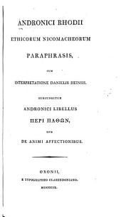 Andronici Rhodii Ethicorum Nicomacheorum paraphrasis