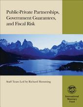Public-Private Partnerships, Government Guarantees, and Fiscal Risk: Page 976