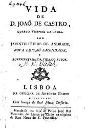 Vida de D. Joaõ de Castro, quarto vice-rei da India