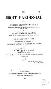 Le droit paroissial étant une étude historique et légale de la paroisse catholique