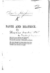 Dante and Beatrice. [An essay on the Vita nuova. By Sir Theodore Martin.]