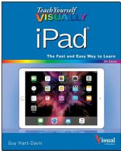 Teach Yourself VISUALLY iPad: Edition 5