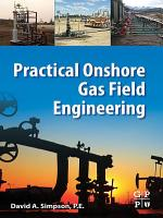 Practical Onshore Gas Field Engineering PDF