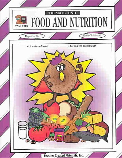 Food and Nutrition Thematic Unit PDF