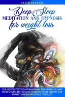 Deep Sleep Meditation and Hypnosis for Weight Loss