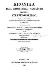 Kronika polska, litewska, żmódzka i wszystkiej Rusi Maciejá Stryjkowskiego: Tom 1