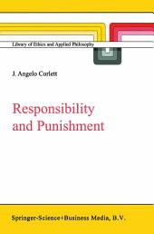 Responsibility and Punishment: Edition 2
