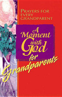 A Moment with God for Grandparents PDF