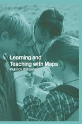 Learning And Teaching With Maps Book PDF