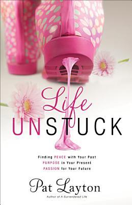 Life Unstuck
