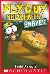 Fly Guy Presents: Snakes (Scholastic Reader, Level 2)