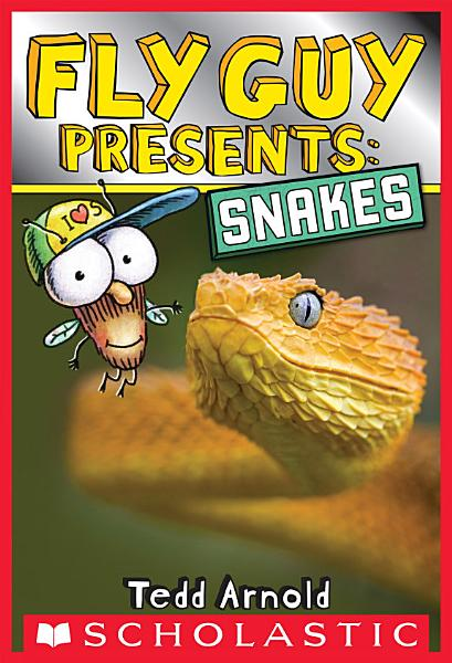 Fly Guy Presents  Snakes  Scholastic Reader  Level 2