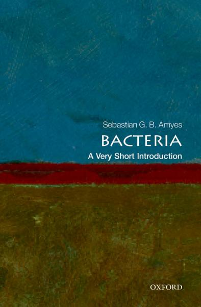 Bacteria A Very Short Introduction