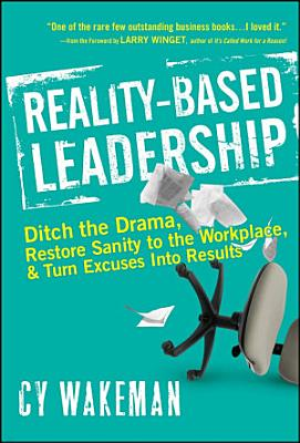 Reality Based Leadership