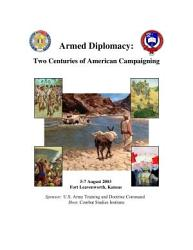 Armed Diplomacy Two Centuries Of American Campaigning Book PDF
