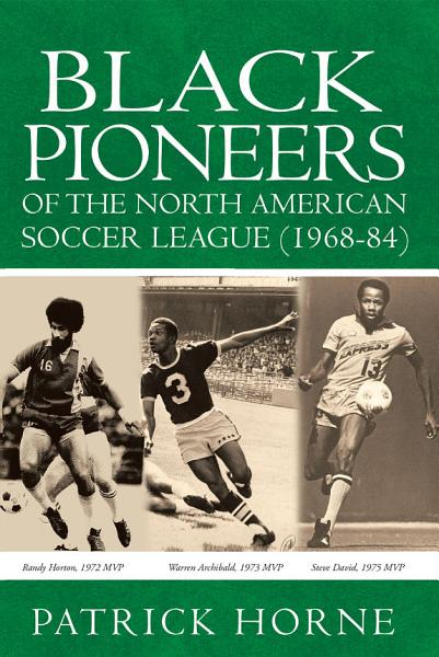 Black Pioneers of the North American Soccer League  1968 84  PDF