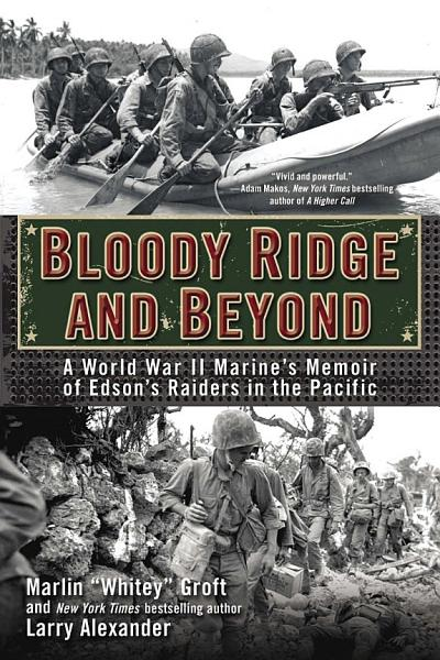 Download Bloody Ridge and Beyond Book