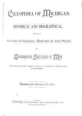 Cyclopedia of Michigan  Historical and Biographical PDF