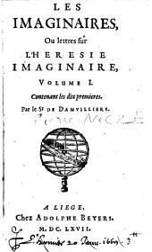 Les Imaginaires, ou Lettres sur l'hérésie imaginaire...