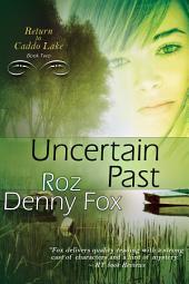 Uncertain Past