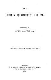 The London Quarterly Review: Volume 82