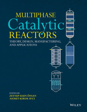Multiphase Catalytic Reactors