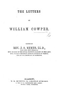 The Letters of William Cowper  Edited by Rev  J  S  Memes   With a Portrait   PDF