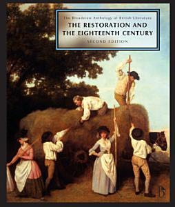 The Broadview Anthology of British Literature  Volume 3  The Restoration and the Eighteenth Century   Second Edition PDF