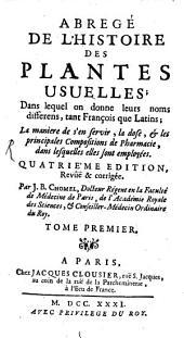 Abrégé de l'histoire des plantes usuelles: Volume1
