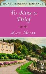 To Kiss a Thief Book