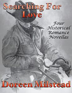 Searching for Love  Four Historical Romance Novellas PDF