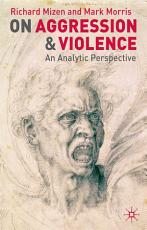 On Aggression and Violence PDF