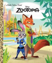 Zootopia Little Golden Book (Disney Zootopia)