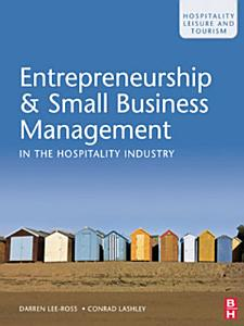 Entrepreneurship and Small Business Management in the Hospitality Industry PDF