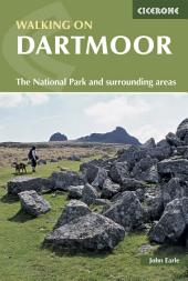 Walking on Dartmoor: National Park and surrounding areas, Edition 2