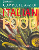 Carluccio s Complete A Z of Italian Food
