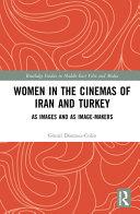 Women in the Cinemas of Iran and Turkey PDF