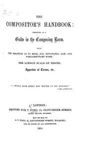The Compositor's Hand-Book, Etc