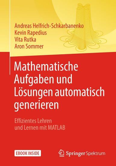 Mathematische Aufgaben und L  sungen automatisch generieren PDF