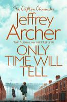Only Time Will Tell  The Clifton Chronicles 1 PDF
