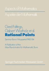 Rational Points: Seminar Bonn/Wuppertal 1983/84, Edition 2