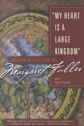 My Heart Is A Large Kingdom Book PDF