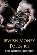 Jewish Money Folds 101