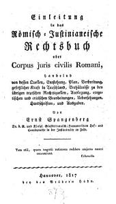 Einleitung in das Römisch-Justinianische Rechtsbuch oder Corpus iuris civilis romani
