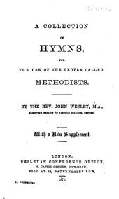 A collection of hymns, for the use of the people called Methodists. With a new suppl