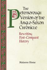 The Peterborough Version of the Anglo-Saxon Chronicle