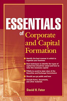 Essentials of Corporate and Capital Formation