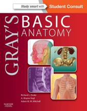 Gray's Basic Anatomy E-Book: with STUDENT CONSULT Online Access