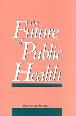 The Future of Public Health