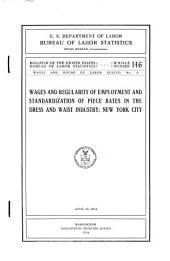 Wages and Regularity of Employment and Standardization of Piece Rates in the Dress and Waist Industry, New York City